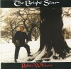 Product Image: Robin Willow - The Bright Star