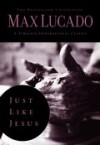 Product Image: Max Lucado - Just Like Jesus: Learning to Have a Heart Like His