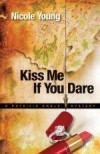 Nicole Young - Kiss Me If You Dare