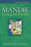 Lois Gladys Leppard - The Mandie Collection Vol 4