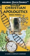 Doug Powell - Holman Quicksource Guide to Christian Apologetics