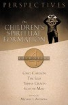 Mark J Anthony - Perspectives on Children's Spiritual Formation: Four Views