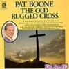 Product Image: Pat Boone - The Old Rugged Cross