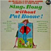 Product Image: Pat Boone - Sing-Along Without Pat Boone