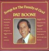 Product Image: Pat Boone - Songs For The Family Of God