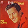 Product Image: Pat Boone - This And That