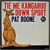 Product Image: Pat Boone - Tie Me Kangaroo Down, Sport
