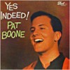 Product Image: Pat Boone - Yes Indeed!