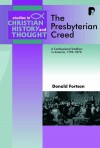 Donald Fortson - The Presbyterian Creed