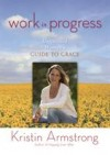 Kristin Armstrong - Work In Progress