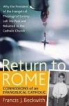 Francis J Beckwith - Return To Rome