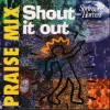 Product Image: Spring Harvest - Praise Mix: Shout It Out