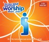 Soul Survivor - The Best Soul Survivor Worship Album...Ever!
