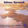 Product Image: St Mary's Singers of Truro Cathedral, Christopher Gray - Salmow Kernewek