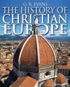 G R Evans - The History of Christian Europe