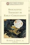 Robert J Daly - Apocalyptic Thought In Early Christianity
