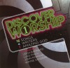 Leigh Barnard, Luke Finch, John Mongon, Wayne Sanders - Discover Worship 1