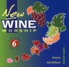 New Wine, Matt Redman, Flamme - New Wine Worship Vol 6
