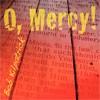 Product Image: Bob Kilpatrick - O, Mercy!