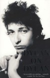 Bob Dylan - The Essential Interviews: Dylan On Dylan