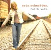 Product Image: Erin Schneider - Faith Walk