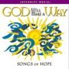 Product Image: Integrity Music - God Will Make A Way: Songs Of Hope