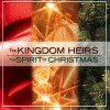 Product Image: The Kingdom Heirs - Spirit Of Christmas