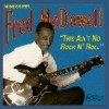 Product Image: Mississippi Fred McDowell - This Ain't No Rock N' Roll