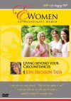 Joni Erickson Tada - Extraordinary Women: Living Beyond Your Circumstances