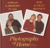 Product Image: Adrian & Bridget Plass, Rob & Gilly Bennett - Photographs Of Home