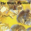 The Grace Thrillers - Can't Even Walk (Without You Holding My Hand)