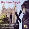 Product Image: St Edmundsbury Cathedral Choir, James Thomas - This Holy Temple