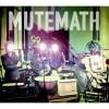 Product Image: Mutemath - Mutemath