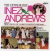 Product Image: Inez Andrews With The True Voices Of Christ Concert Ensemble - The Remarkable Inez Andrews