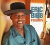 Product Image: Eric Bibb - Friends