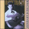 Product Image: Randy Travis - Heroes & Friends