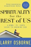 Osborne Larry - Spirituality for the Rest of Us