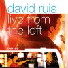 Product Image: David Ruis - Live From The Loft