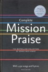 Peter Horrobin (Compiler), Greg Leavers (Compiler) - Complete Mission Praise: New 25th Anniversary Music Edition