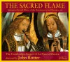 Product Image: John Rutter, The Cambridge Singers, La Nuova Musica - The Sacred Flame
