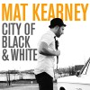 Product Image: Mat Kearney - City Of Black & White