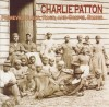 Product Image: Charlie Patton - Primeval Blues, Rags, And Gospel Songs