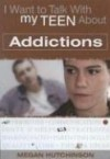 Megan Hutchinson - I Want To Talk With My Teen About Addict