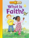 Virginia Mueller - What Is Faith?