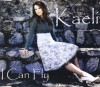 Product Image: Kaeli - I Can Fly