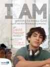 David Nasser - I Am: Getting To Know God