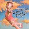 Product Image: Glenn Kaiser - Bound For Glory
