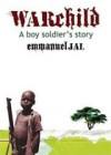 Product Image: Emmanuel Jal - Warchild: A Boy Soldier's Story