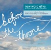 Product Image: New Word Alive - Before The Throne