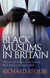 Richard Reddie - Black Muslims In Britain